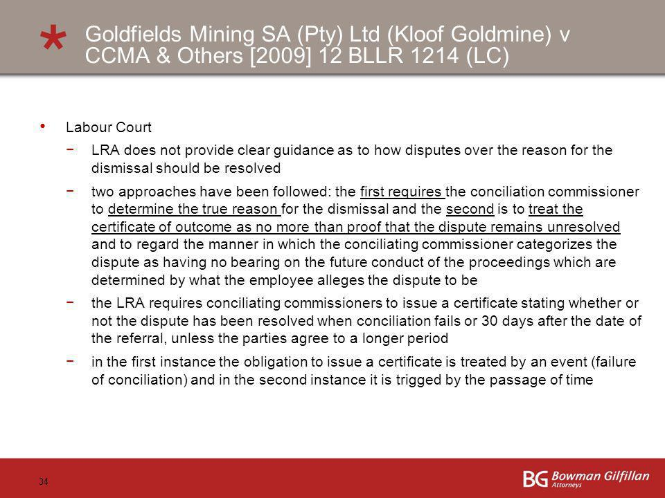 Goldfields Mining SA (Pty) Ltd (Kloof Goldmine) v CCMA & Others [2009] 12 BLLR 1214 (LC)